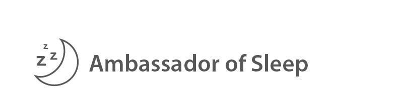 Ambassador of Sleep